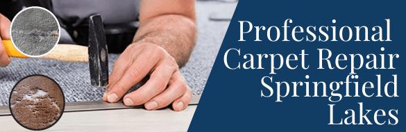 Professional Carpet Repair Springfield Lakes